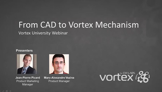 Vortex University May 2016 – From CAD to Vortex Mechanism