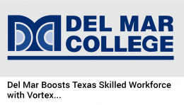 Del Mar College Boosts Texas Skilled Workforce by Training with Vortex Simulator