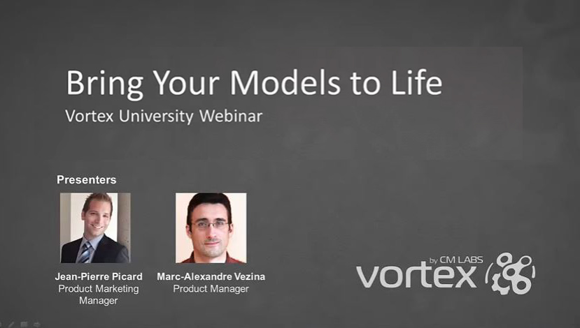 Vortex University June 2016 – Bring Your Models to Life