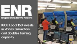IUOE Local 150 Invests in Vortex Simulators and Doubles Training Capacity
